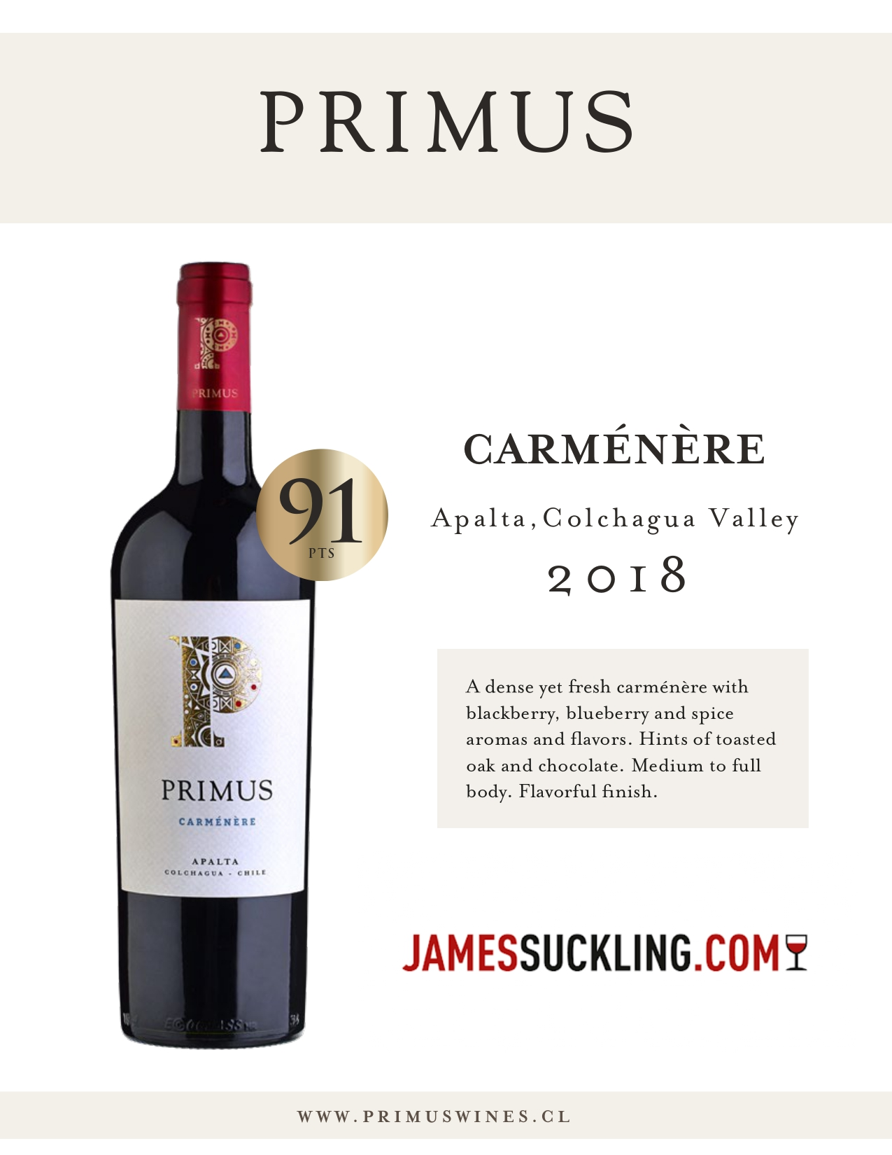 Carmenere 2018: 91 Points James Suckling
